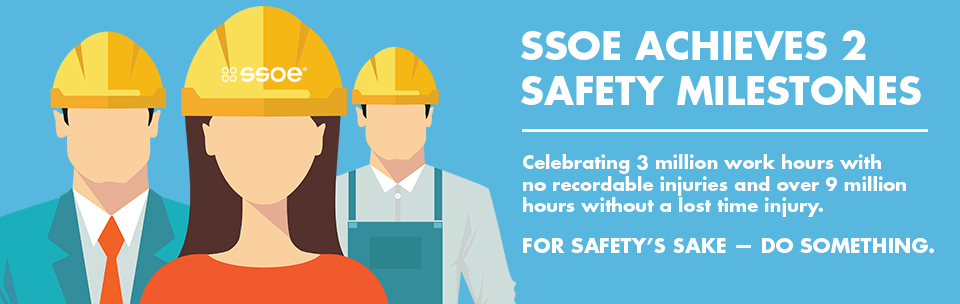 SSOE Celebrates 3,000,000 Work Hours with No Recordable Injuries
