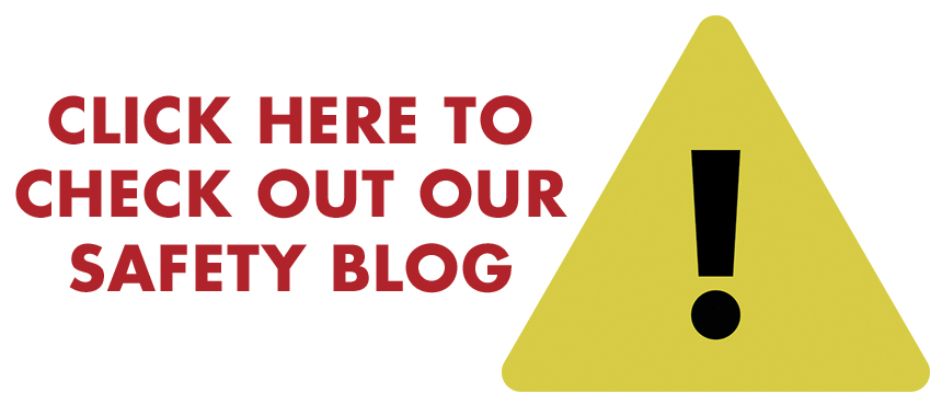 click here to check out our safety blog